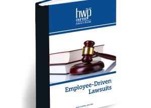 Employee Driven Lawsuits