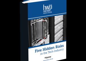 Five Hidden Risks in the Tech Industry