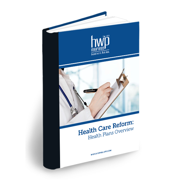 Health Care Reform Health Plans Overview