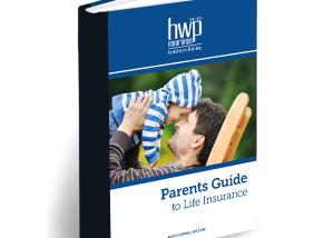 Parents Guide to Life Insurance